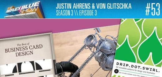 Justin Ahrens and Von Glitschka