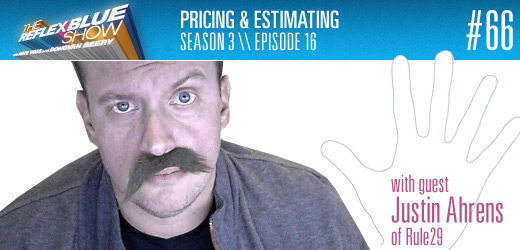 Pricing and Estimating with guest Justin Ahrens of Rule29