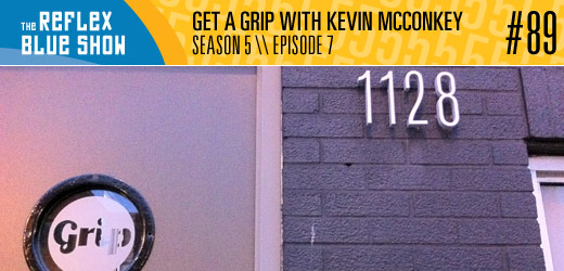 Get a Grip with Kevin McConkey