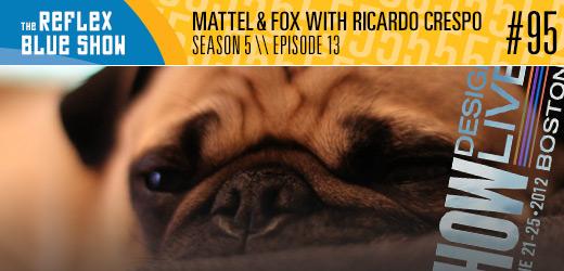 Mattel and Fox with riCardo Crespo