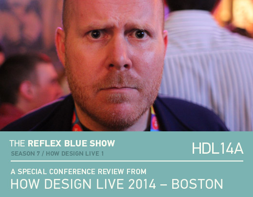 HOW Design Live 2014 - Boston, MA - Recap 1