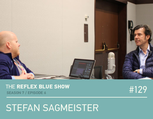 Stefan Sagmeister Podcast Interview - The Reflex Blue Show