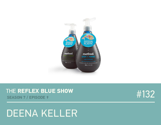 Deena Keller of Method Products - Podcast Interview