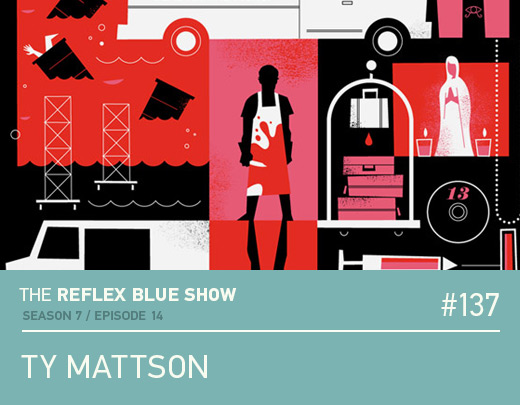 Ty Mattson Interview - The Reflex Blue Show