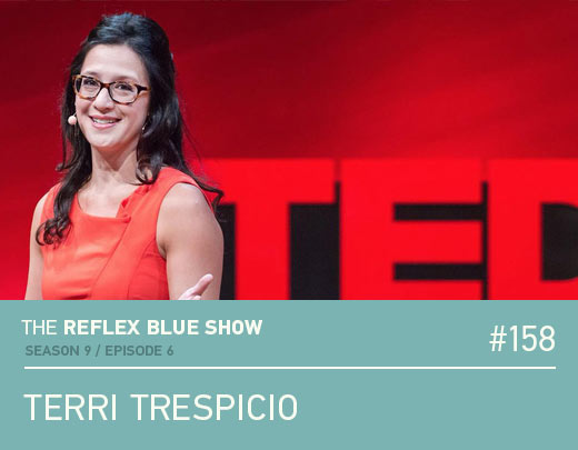 Terri Trespicio: The Reflex Blue Show #158