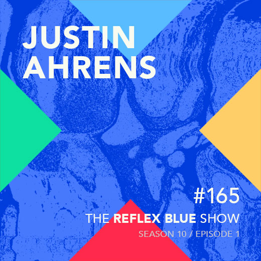 Justin Ahrens – The Reflex Blue Show