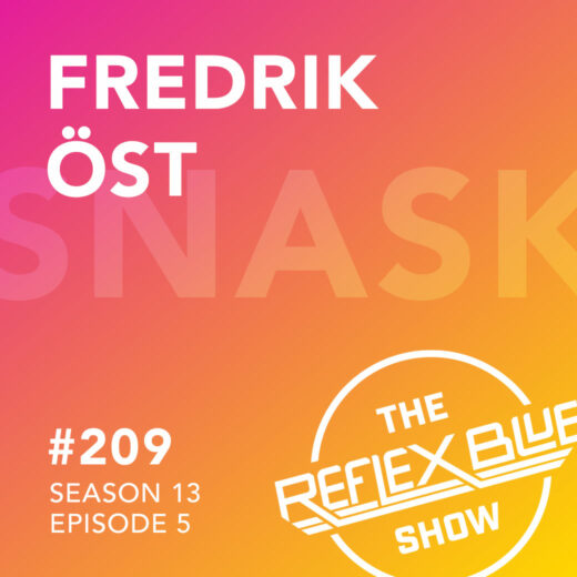 Fredrik Öst: The Reflex Blue Show #209