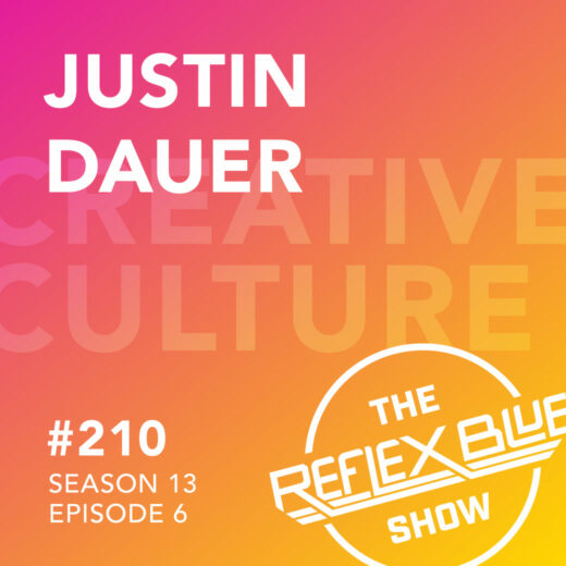 Justin Dauer: The Reflex Blue Show #210