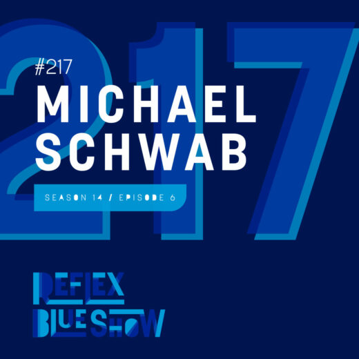 Michael Schwab: The Reflex Blue Show #217