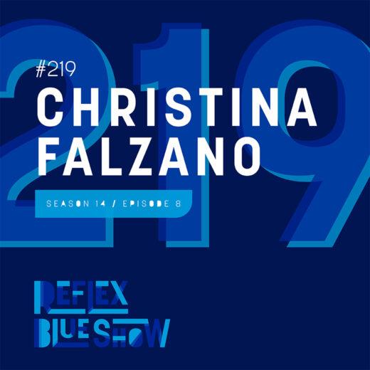 Christina Falzano: The Reflex Blue Show #219