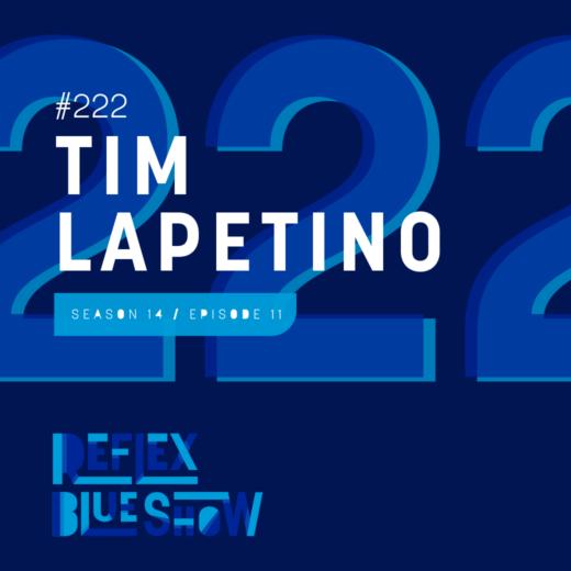 Tim Lapetino: The Reflex Blue Show #222